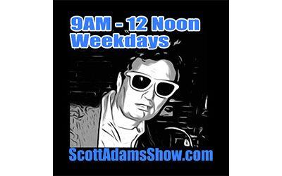 Scott Adams Show 7-9-21